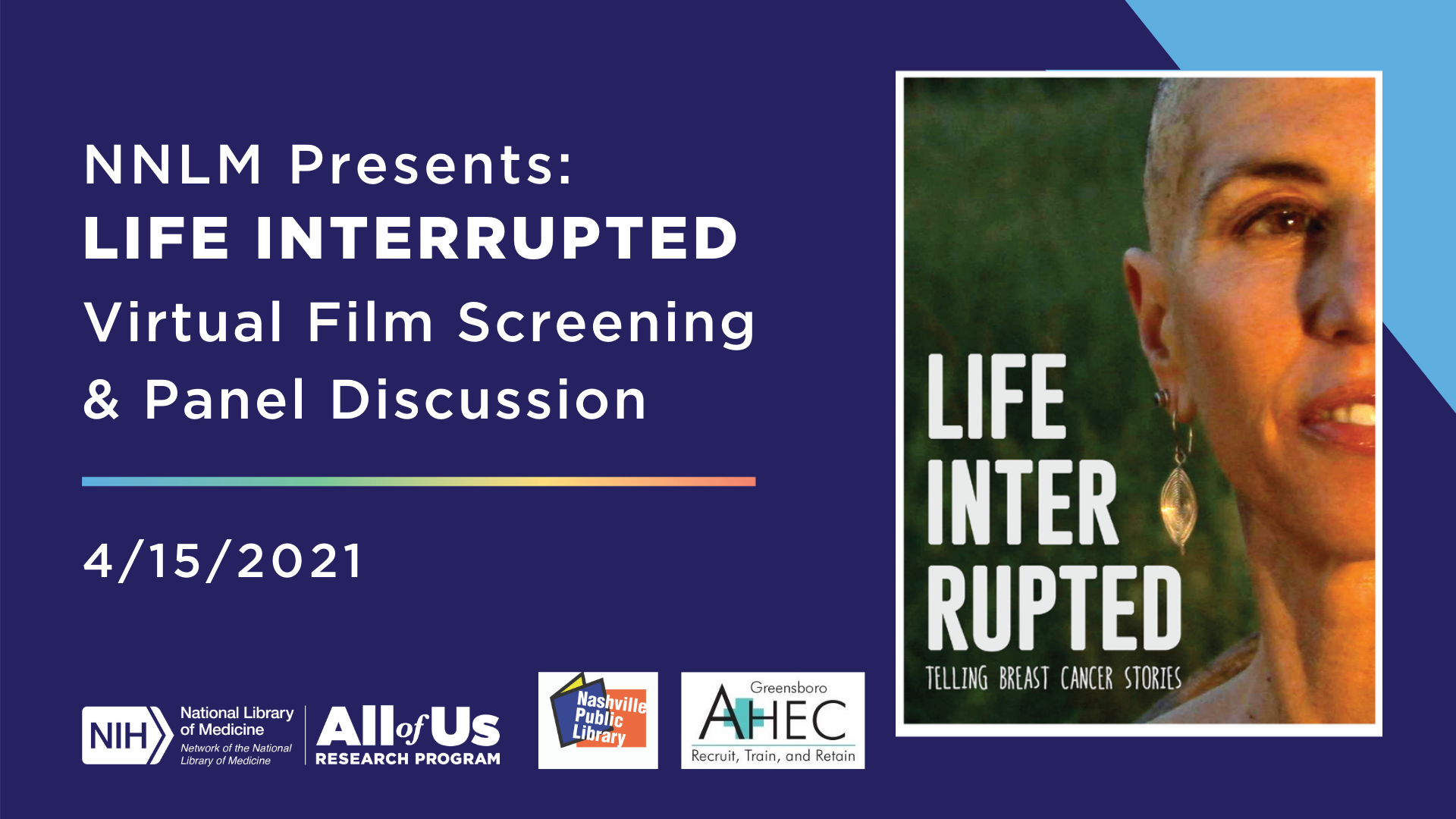 Life Interrupted: Virtual Film Screening & Panel Discussion Series